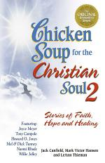 Chicken Soup for the Christian Soul 2
