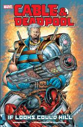 Cable & Deadpool Vol. 1:If Looks Could Kill