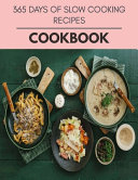 365 Days Of Slow Cooking Recipes Cookbook PDF