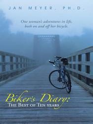 Biker   s Diary  The Best of Ten Years PDF