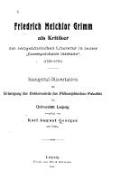 Friedrich Melchior Grimm als Kritiker der zeitgen  ssischen Literatur in seiner  Correspondance litt  raire   PDF