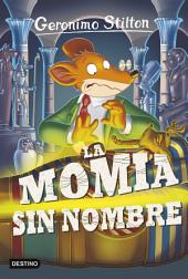 La momia sin nombre: Geronimo Stilton 41