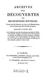 Archives des Decouvertes Et Des Inventions Nouvelles, Faites dans les Sciences, les Arts et les Manufactures, tant en France que dans les Pays etrangers: Volume6