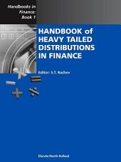 Handbook of Heavy Tailed Distributions in Finance: Handbooks in Finance