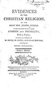 The Evidences of the Christian Religion ... The fifth edition enlarged, etc
