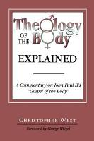 Theology of the Body Explained PDF