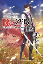 Re:ZERO -Starting Life in Another World- Ex, Vol. 2 (light novel)