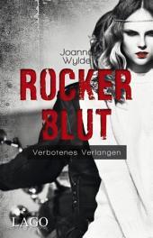 Rockerblut: Verbotenes Verlangen