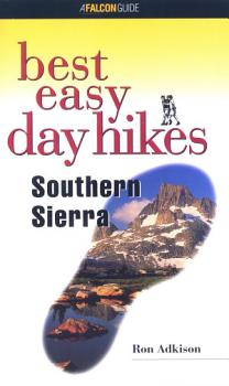 Best Easy Day Hikes Southern Sierra PDF