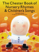The Chester Book of Nursery Rhymes   Children s Songs PDF