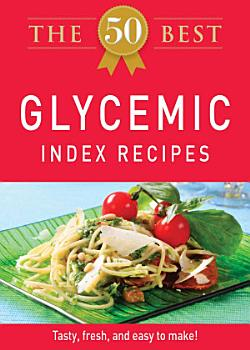 The 50 Best Glycemic Index Recipes PDF