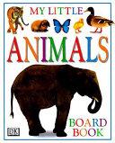 My Little Animals Board Book PDF