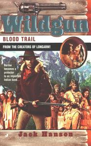 Wildgun  Blood Trail Book