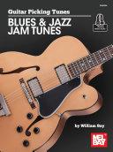 Guitar Picking Tunes Blues & Jazz Jam Tunes