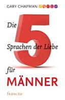 Die f  nf Sprachen der Liebe f  r M  nner PDF