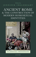 Ancient Rome and the Construction of Modern Homosexual Identities PDF