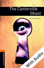 The Canterville Ghost - With Audio Level 2 Oxford Bookworms Library: Edition 3