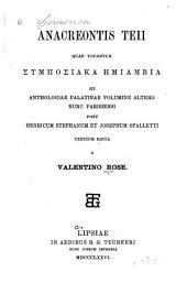 Anacreaontic Teii quae vocuntur ... ex anthologiae Palatinae volumine altero nunc Parisiensi post Henricum Stephanum et Josephum Spalletti