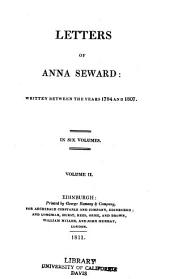 Letters of Anna Seward: Written Between the Years 1784 and 1807, Volume 2