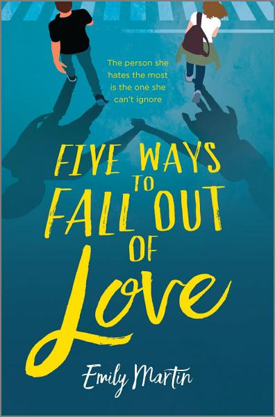 Download Five Ways to Fall Out of Love Book