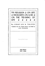 The Complete Works of Count Tolstoy: My religion. On life. Thoughts of God. On the meaning of life