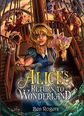 Alice ́s Return to Wonderland