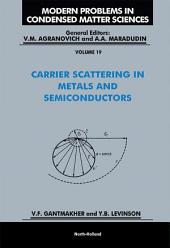 Carrier Scattering in Metals and Semiconductors