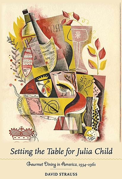 Download Setting the Table for Julia Child Book