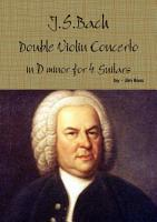 J S  Bach Double Concerto in D minor for 4 Guitars PDF