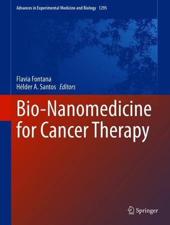 Bio Nanomedicine for Cancer Therapy PDF