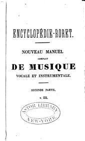 Manuel complet de musique vocale et instrumentale: ou, Encyclopédie musicale, Partie2,Volume3
