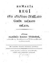 HoMagIa regI sVo aVgVsto IVbILaeo CorDe saCrato obLata: XIV. Calendas Martias celebrata festivitas