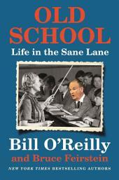 Old School – Life in the Sane Lane