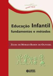 Educação infantil: Fundamentos e métodos