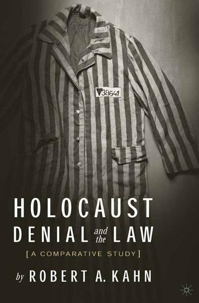 Holocaust Denial And The Law