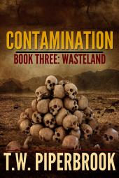 Contamination 3: Wasteland