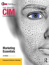 CIM Coursebook Marketing Essentials: Edition 2