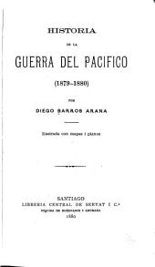 Historia de la guerra del Pacífico ...