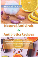 Natural Antivirals & Antibiotics Recipes
