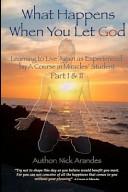 What Happens when You Let God