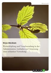 Lean Administration. Leitfaden zur Umsetzung einer schlanken Verwaltung