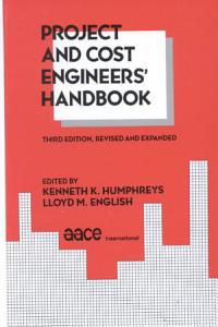 Project and Cost Engineers  Handbook  Third Edition  PDF