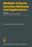 Multiple Criteria Decision Methods and Applications