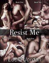 Resist Me - Complete Series