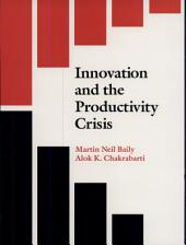 Innovation and the Productivity Crisis