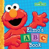 Elmo's ABC Book (Sesame Street Series)