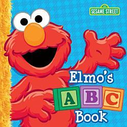 Elmo s ABC Book  Sesame Street  PDF