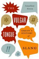 The Vulgar Tongue PDF