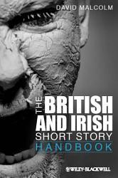 The British and Irish Short Story Handbook PDF