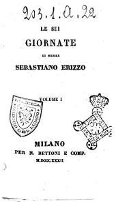 Le sei giornate di Messer Sebastiano Erizzo: 1